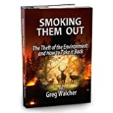 Smoking Them Out, Walcher, Greg, 1938911407