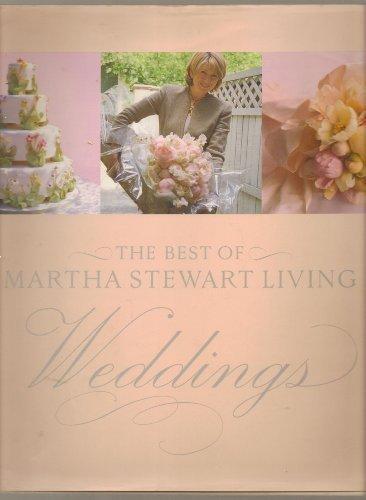 The Best of Martha Stewart Living: Weddings
