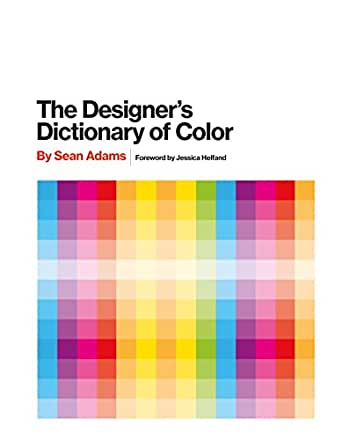 The Designers Dictionary of Color (English Edition) eBook: Adams ...