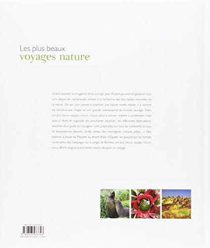 les plus beaux voyages nature les beaux livres. Black Bedroom Furniture Sets. Home Design Ideas
