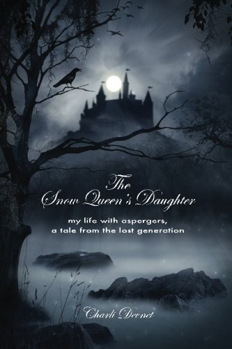 the-snow-queens-daughter-my-life-with-aspergers-a-tale-from-the-lost-generation
