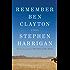 Remember Ben Clayton: A novel