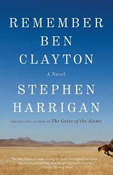 Remember Ben Clayton: A novel by [Harrigan, Stephen]