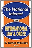 The National Interest on International Law and Order, , 0765805650