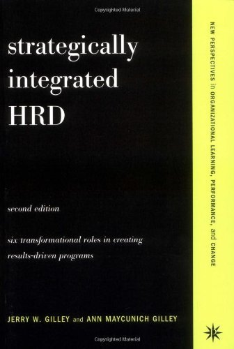 [F.R.E.E] Strategically Integrated HRD: A Six-Step Approach to Creating Results-Driven Programs Performance:2n [Z.I.P]