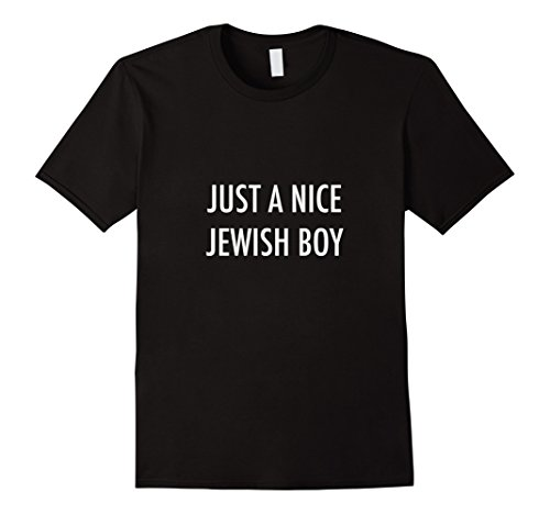 Mens Just a Nice Jewish Boy Fun Hanukkah Gift T-Shirt Medium Black