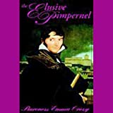 Front cover for the book The Elusive Pimpernel by Baroness Orczy