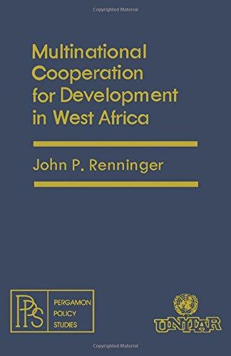 Multinational Cooperation for Development in West Africa - John P. Renninger