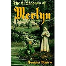 21 Lessons Of Merlyn - Study In Druid Magic & Lore