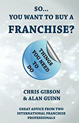 So...You Want To Buy A Franchise?: Feel The Franchise Force