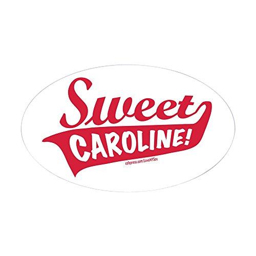Oval Sweet - CafePress - Sweet Caroline Boston Oval Sticker - Oval Bumper Sticker, Euro Oval Car Decal
