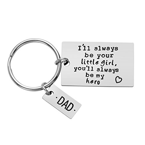 Father's Day Gift - Dad Gift from Daughter for Birthday, I'll Always Be Your Little Girl, You Will Always Be My Hero Keychain, Stainless Steel (My For Get To Dad Christmas Things)