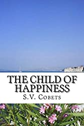 The child of happiness: Collection of poetry