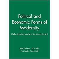 The Political and Economic Dimensions of Modernity: v. 2 (Understanding Modern Societies)
