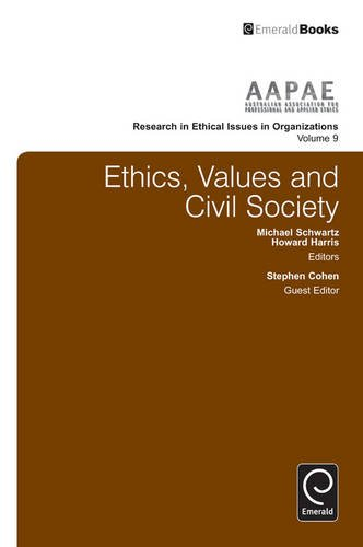 Ethics, Values and Civil Society (Research in Ethical Issues in Organizations)