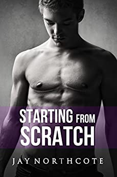 Starting from Scratch (Housemates Book 5) by [Northcote, Jay]