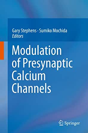 Modulation of Presynaptic Calcium Channels 2013, Gary