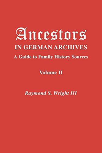 Ancestors in German Archives. Volume II