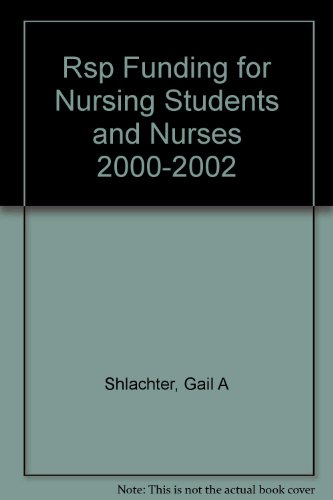 Rsp Funding for Nursing Students and Nurses 2000-2002