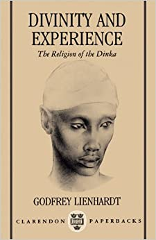 Book Divinity and Experience: The Religion of the Dinka