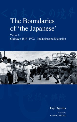 Japanese Society Series - The Boundaries of 'the Japanese': Volume 1: Okinawa 1818-1972 - Inclusion and Exclusion (Japanese Society Series)