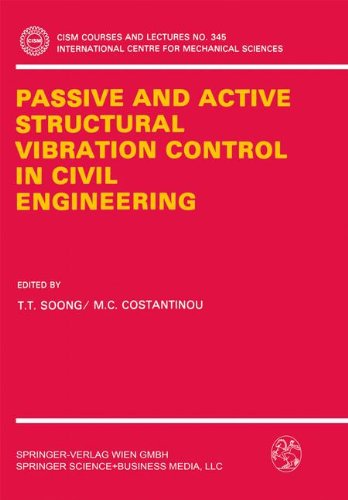 Passive and Active Structural Vibration Control in Civil Engineering (CISM International Centre for Mechanical Sciences)