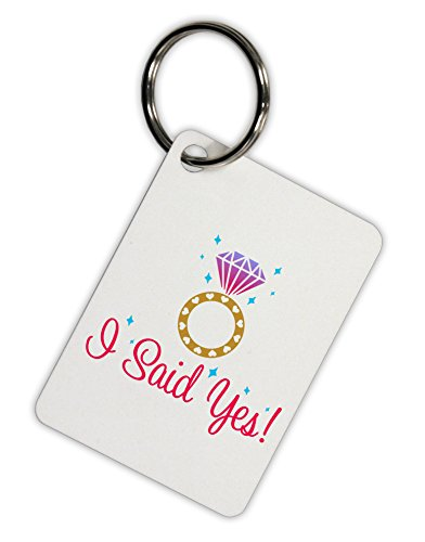 TooLoud I Said Yes - Diamond Ring - Color Aluminum Keyring Tag
