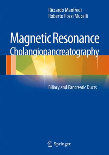 Magnetic Resonance Cholangiopancreatography (MRCP): Biliary and Pancreatic Ducts