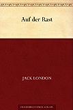 Auf der Rast (German Edition)