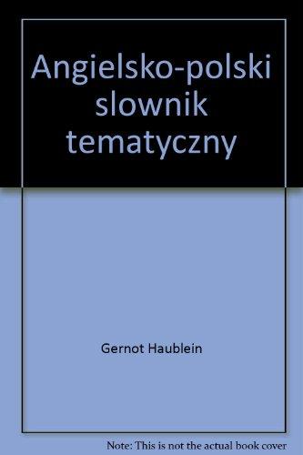 8301114088 - Gernot Haublein; Recs Jenkins; Dorota Staniszewska-Kowalak: Angielsko-polski slownik tematyczny  (Polish and English Edition) - Książki