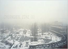 Chernobyl Zone (II)