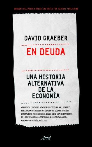 Descargar Libro En Deuda: Una Historia Alternativa De La Economía David Graeber