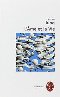 L'âme et la vie par Jung