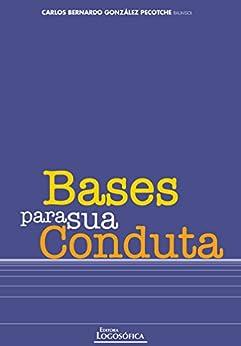 Bases para Sua Conduta por [Pecotche, Carlos Bernardo González]