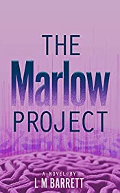The Marlow Project: A gripping, twisty medical thriller