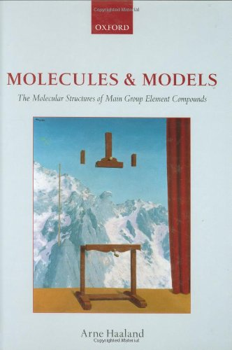 Molecules and Models: The Molecular Structures of Main Group Element Compounds