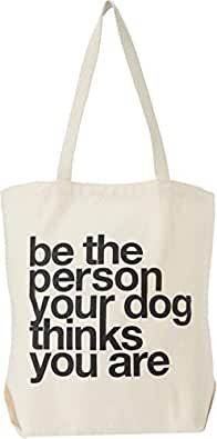 "Dogeared Women's ""Be The Person Your Dog Thinks You Are"" Tote Natural Tote"