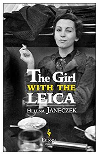 The Girl With The Leica por Helena Janeczek epub