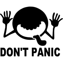 "Don't Panic Hitchhikers Vinyl Decal Sticker Bumper Car Truck Window- 6"" Wide Matte WHITE Color"
