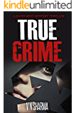 Mystery : True Crime -  ( Mystery Crime thriller, Mystery Stories and Private Investigators )
