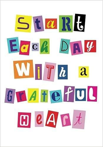 95164c108d308 Start each day with a grateful heart-Journal: Inspirational lined ...