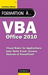 Formation à VBA Office 2010 - pour Word, Excel, Access, Outlook et PowerPoint