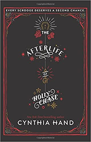 Amazon.com: The Afterlife of Holly Chase (9780062318503): Hand, Cynthia:  Books