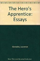 The Hero's Apprentice: Essays