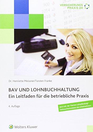BAV und Lohnbuchhaltung: Leitfaden für die betriebliche Praxis