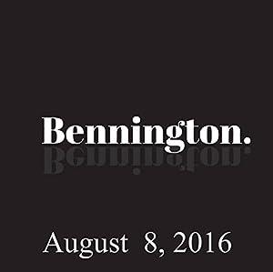 Bennington, Sam Morril, August 8, 2016 Radio/TV Program