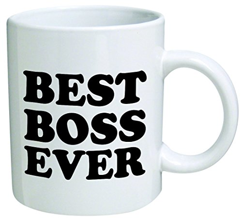 Best boss ever - 11 OZ Coffee Mug - Funny Inspirational and sarcasm - By A Mug To Keep TM (1 Mug Boss)