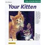 Your Kitten (Complete Pet Owner's Manuals)