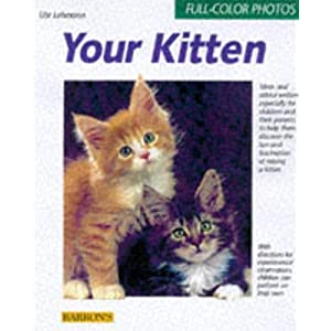 Your Kitten (Complete Pet Owner's Manuals) 5