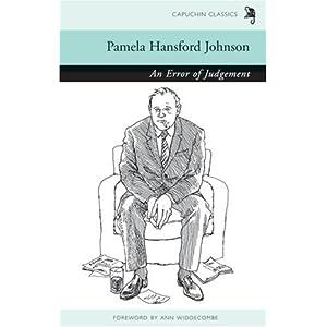 An Error of Judgement (Capuchin Classics) Pamela Hansford Johnson and Ann Widdecombe